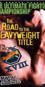 UFC 18: The Road to the Heavyweight Title 2