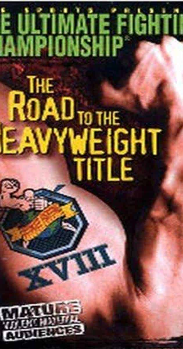 UFC 18: The Road to the Heavyweight Title 1