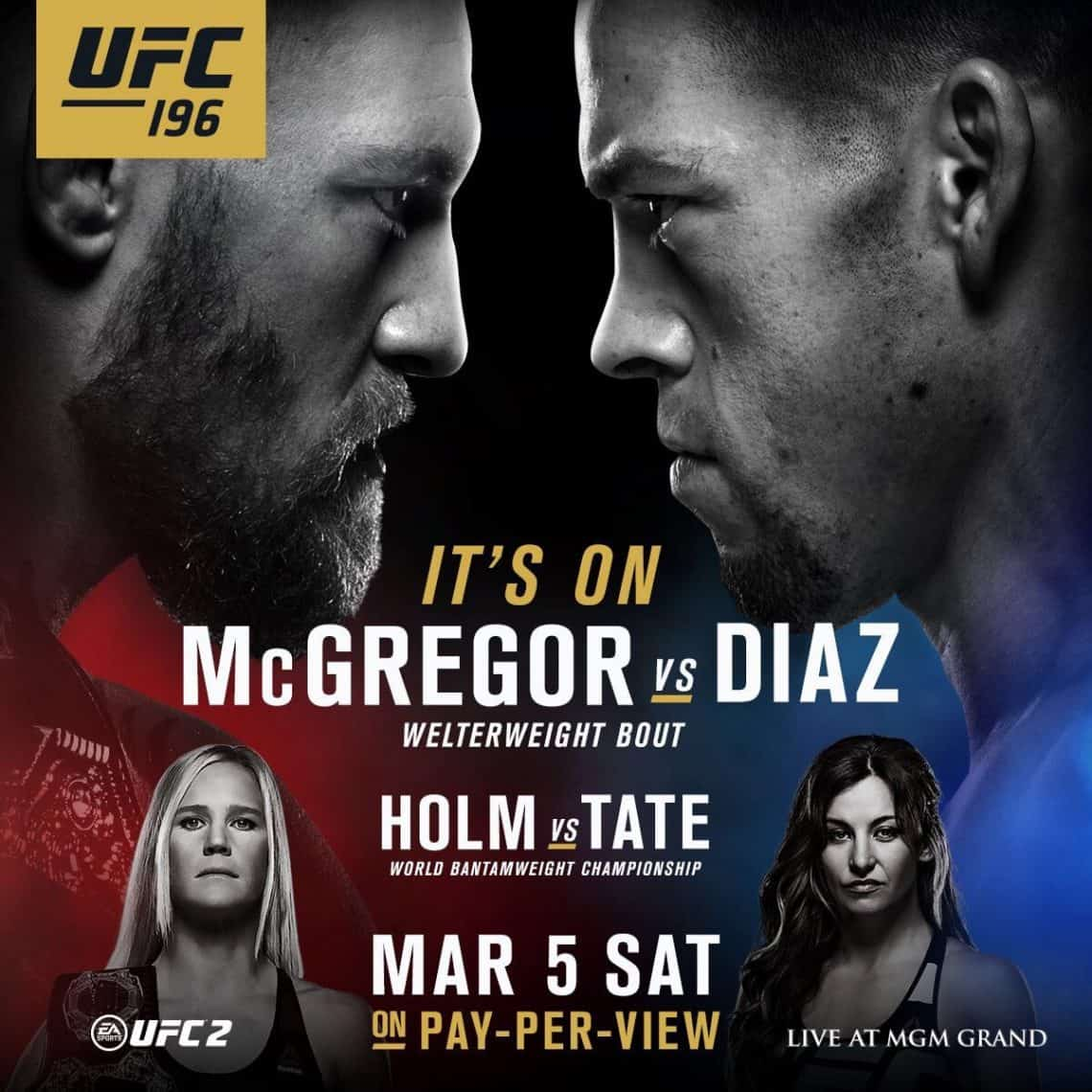 UFC 196: McGregor vs. Diaz 1