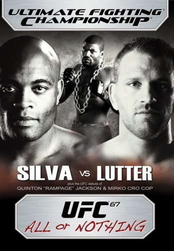 UFC 67: All or Nothing 1