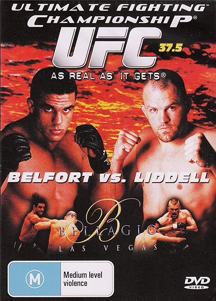 UFC 37.5: As Real As It Gets 1