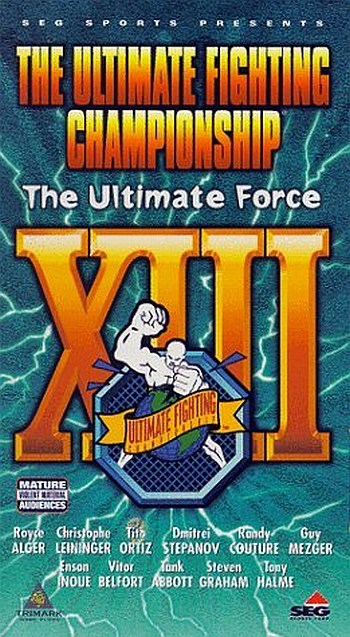 UFC 13: The Ultimate Force 1