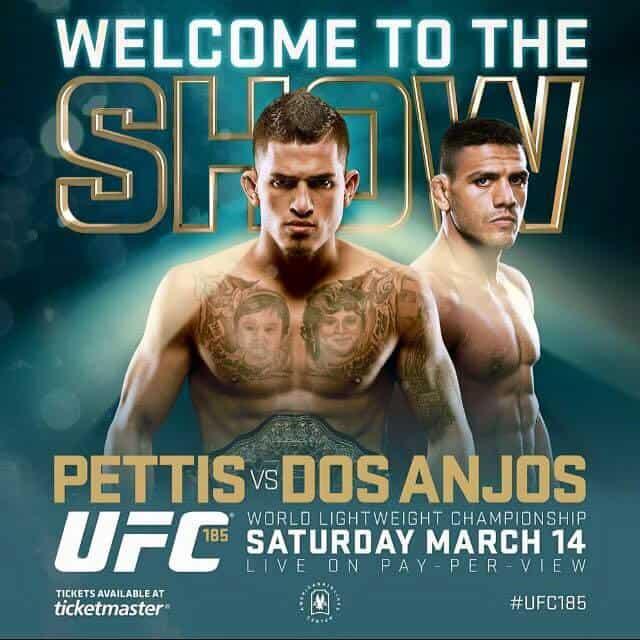UFC 185: Pettis vs. dos Anjos 1