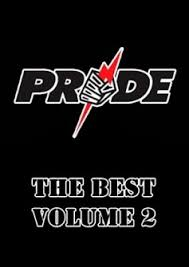 Pride FC: The Best, Vol. 2 1