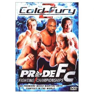 Pride 18: Cold Fury 2 2