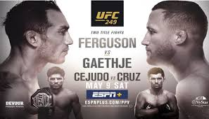 UFC 249: Gaethje vs. Ferguson 3