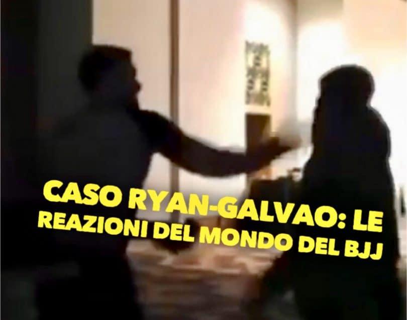Caso Ryan-Galvao: le reazioni del mondo del BJJ 2