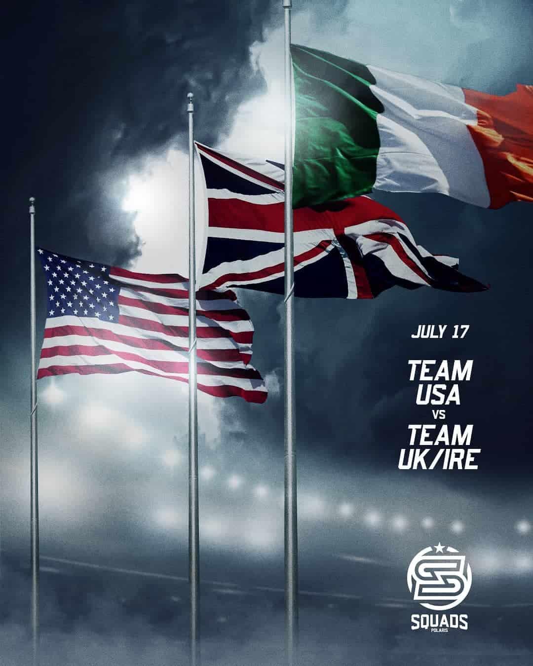 Polaris Squad: Team Usa vs Team UK/ Ire 3