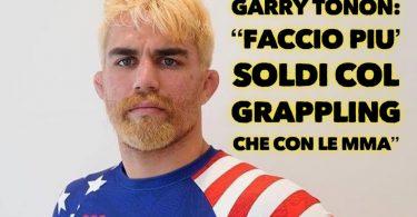 """Garry Tonon: """"Faccio più soldi col Grappling che con le MMA"""" 21"""