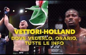 UFC, Vettori-Holland: dove vederlo, orario, tutte le info 2