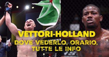 UFC, Vettori-Holland: dove vederlo, orario, tutte le info 9