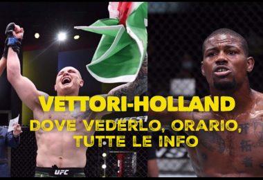 UFC, Vettori-Holland: dove vederlo, orario, tutte le info 1