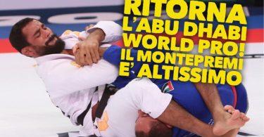 Ritorna l'Abu Dhabi World Pro, il mondiale di BJJ col montepremi più alto! 1