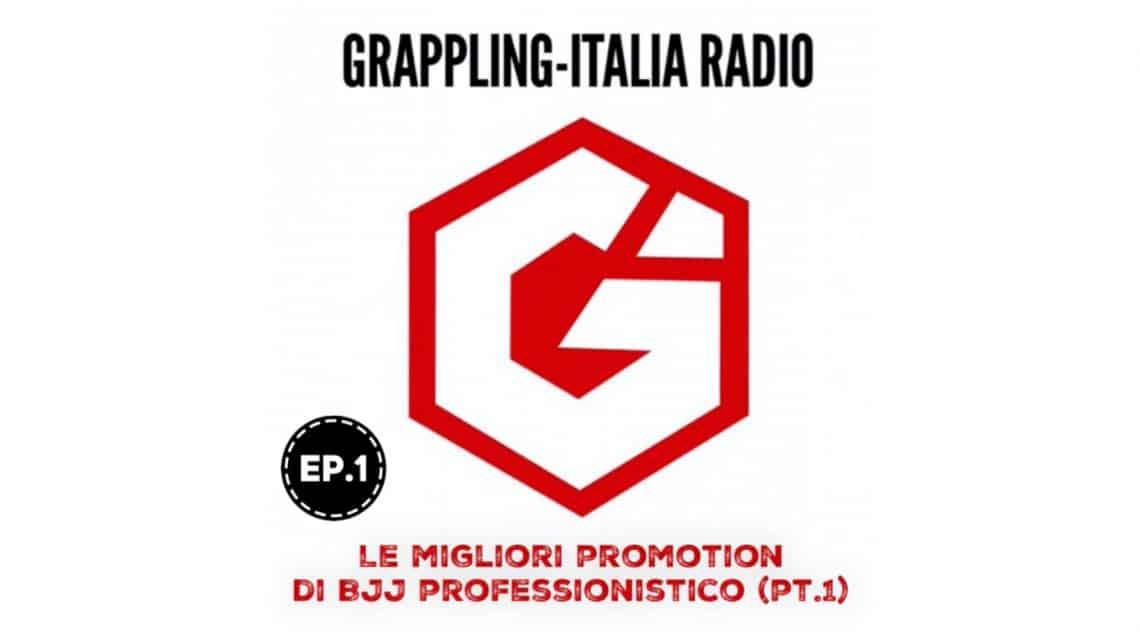 Grappling-italia Radio Ep 1 1