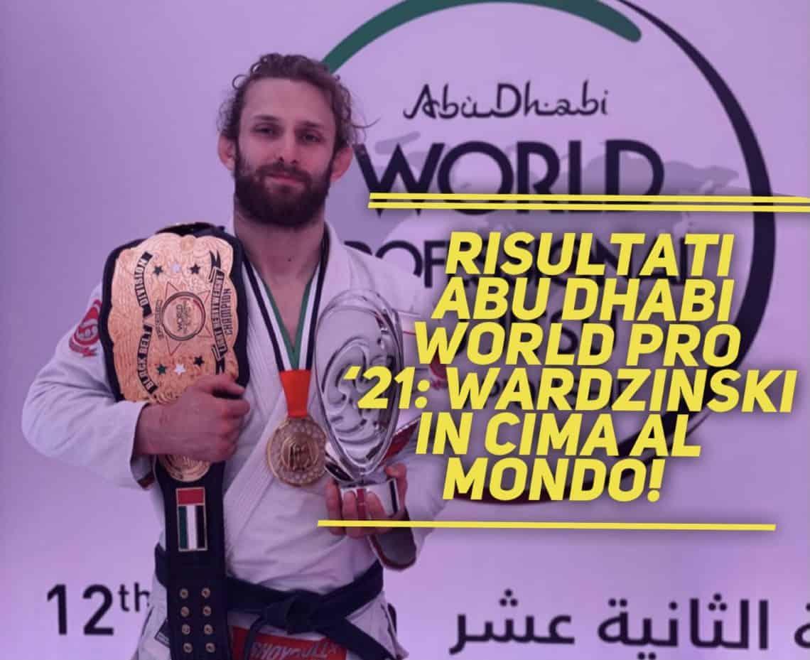 Risultati Abu Dhabi World Pro '21: Wardzinski in cima al mondo! 1