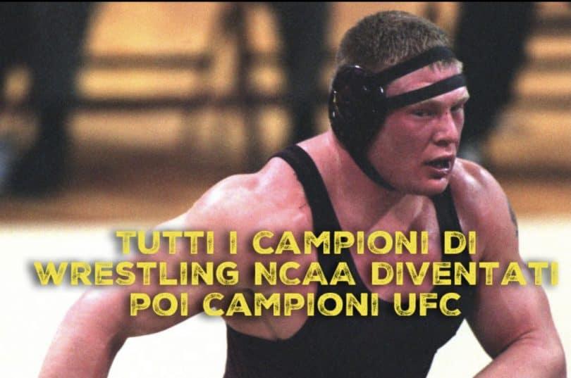 Tutti i campioni di Wrestling NCAA diventati poi campioni UFC 8