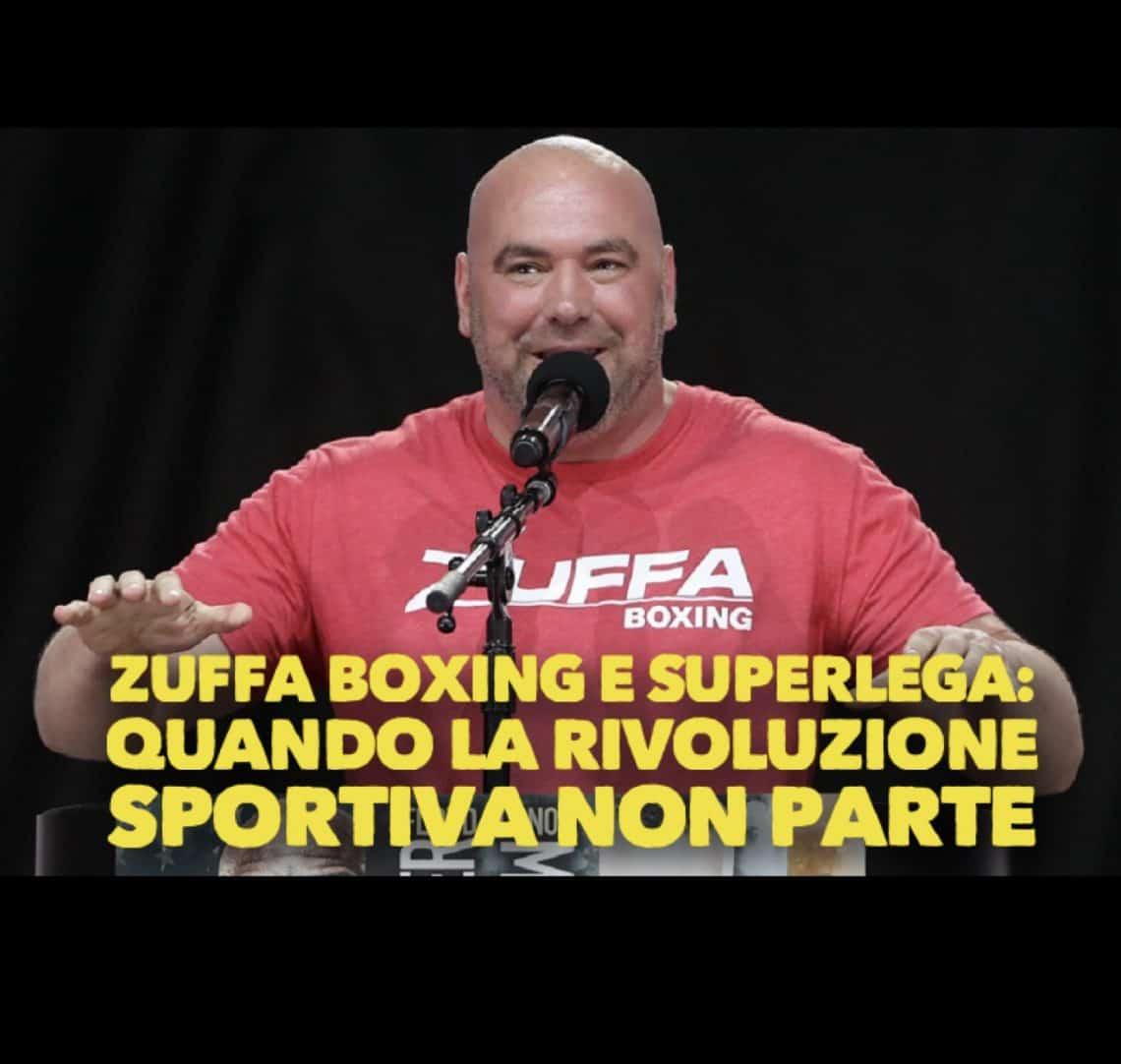 Zuffa Boxing e SuperLega: quando la rivoluzione sportiva non parte 1