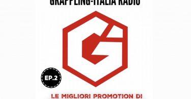 Grappling-Italia Radio Ep.2, ascoltalo subito qui! 11