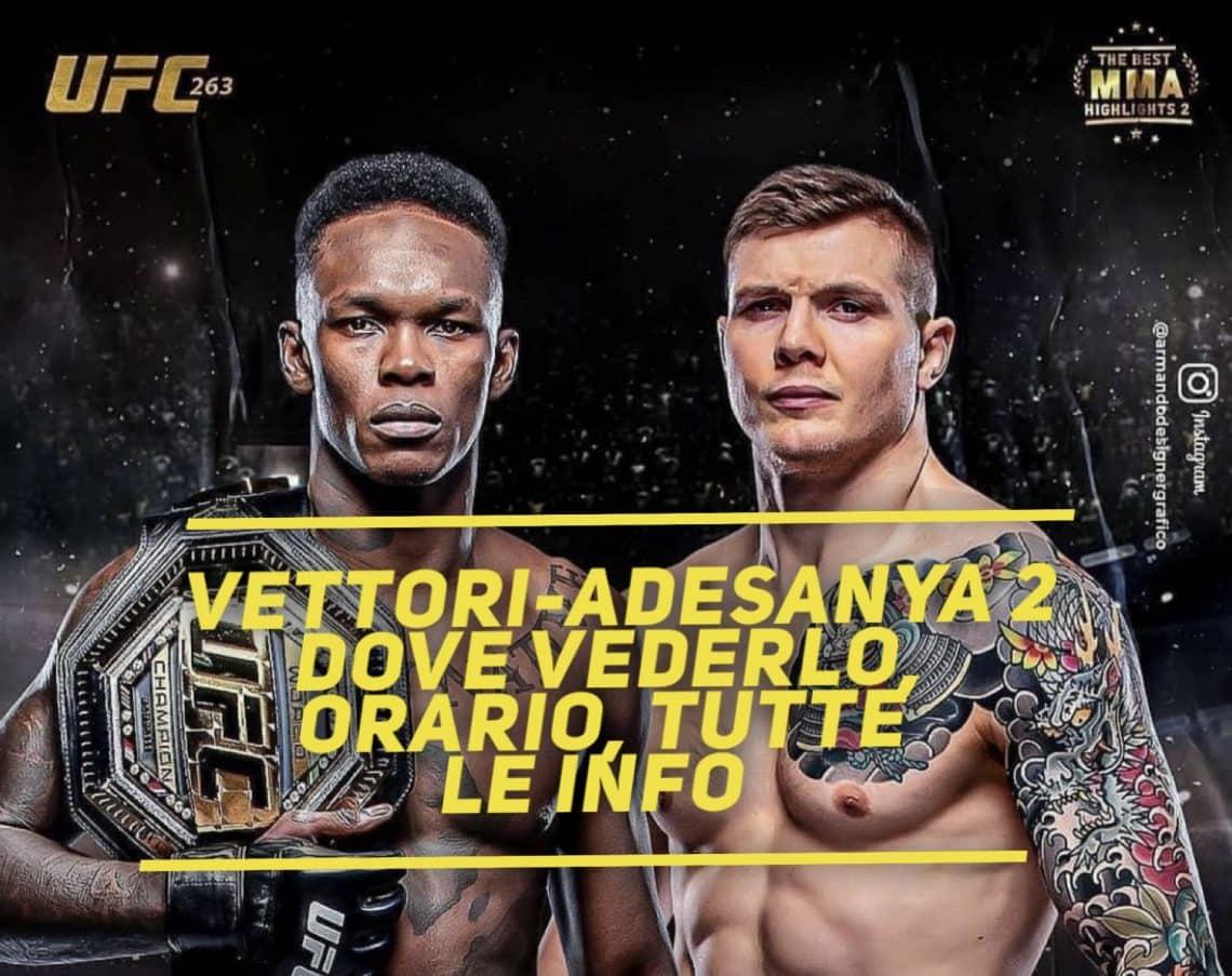 Vettori-Adesanya 2, UFC 263: dove vederlo, orario, tutte le info 1