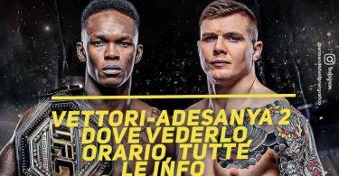 Vettori-Adesanya 2, UFC 263: dove vederlo, orario, tutte le info 4