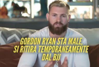 Gordon Ryan sta male, si ritira temporaneamente dal BJJ 12