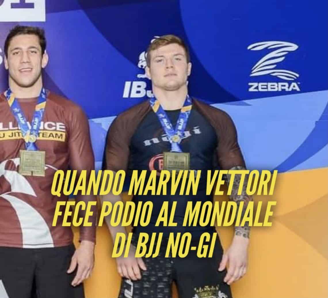 Quando Marvin Vettori fece podio al Mondiale di BJJ No-Gi (foto) 1