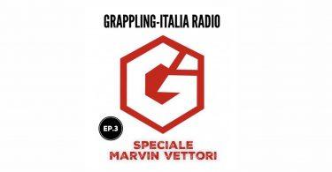 Nuova puntata di Grappling-Italia Radio: Speciale Marvin Vettori! 4