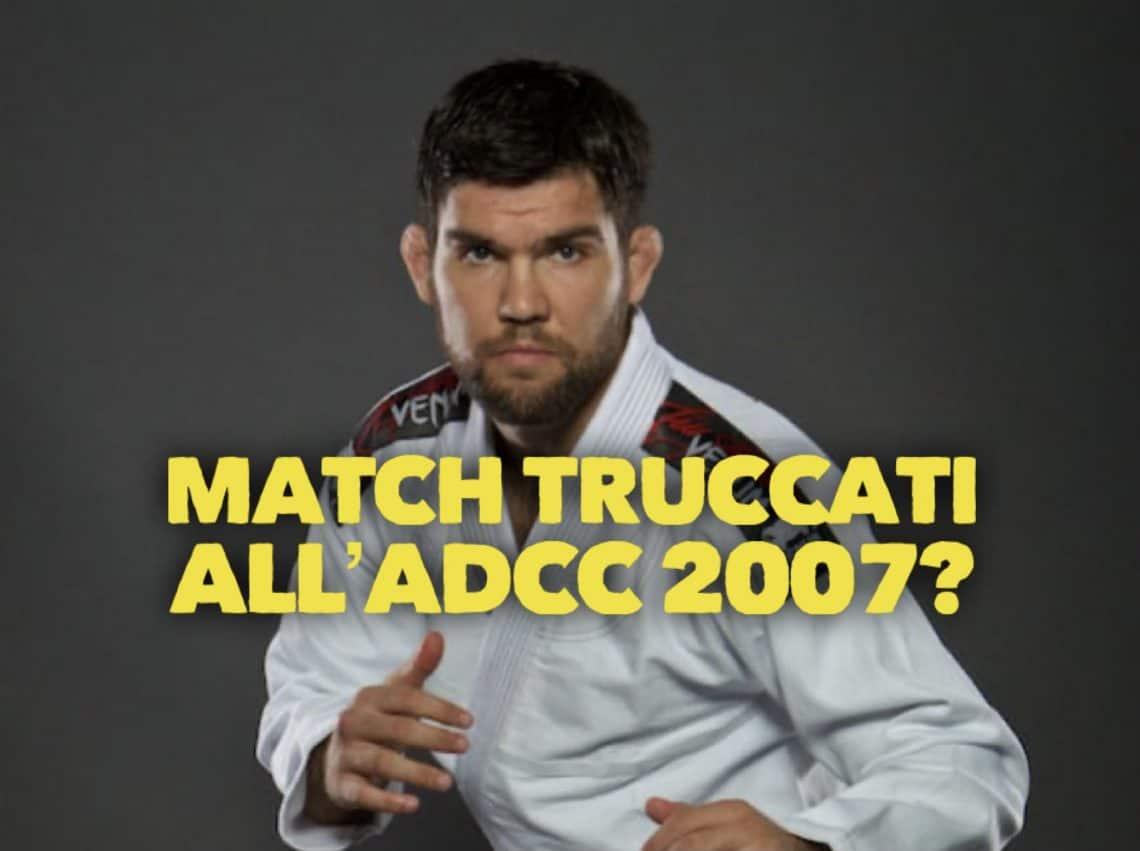 Scoppia il caso Drysdale: ha truccato dei match all'ADCC 2007? 1