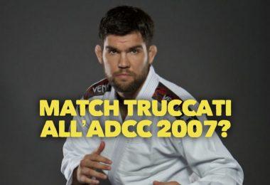Scoppia il caso Drysdale: ha truccato dei match all'ADCC 2007? 12