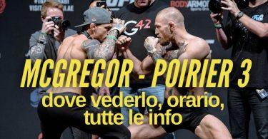 UFC 264, McGregor - Poirier 3: dove vederlo, orario, tutte le info 3
