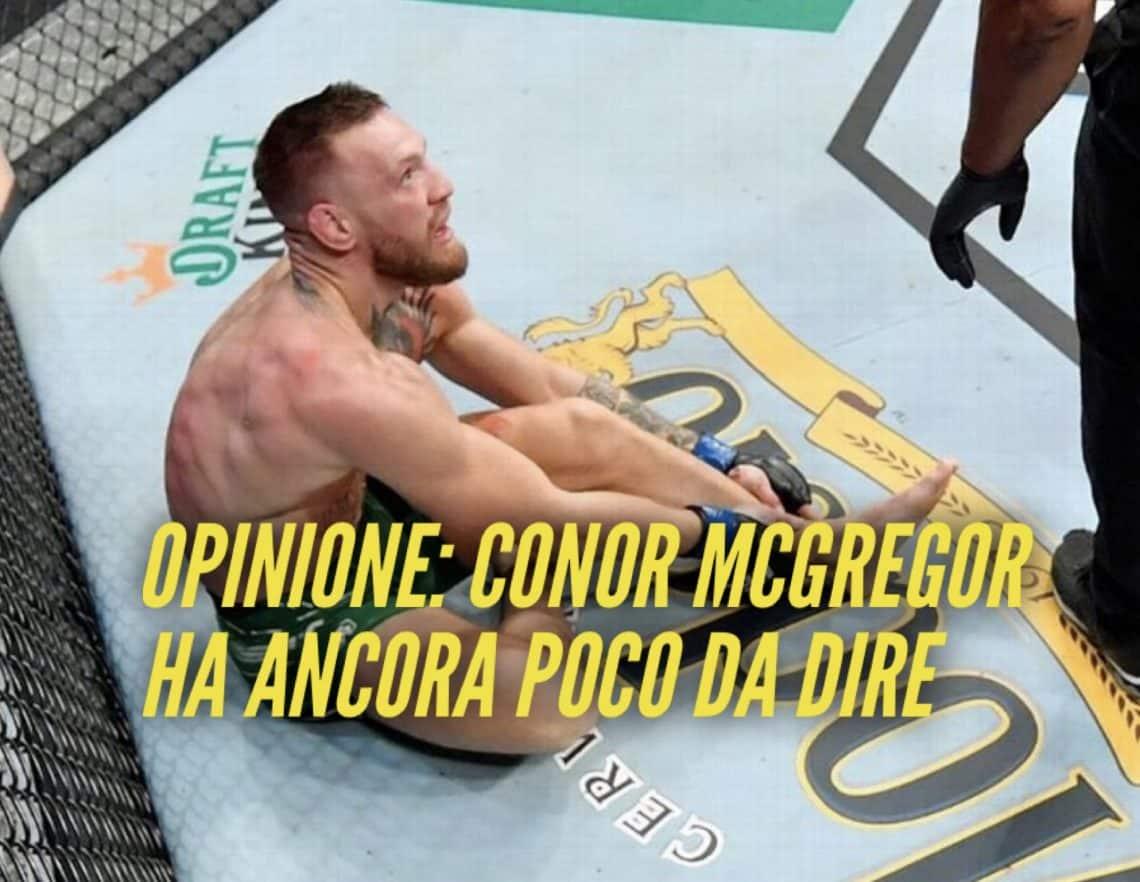 Opinione: Conor McGregor ha ancora poco da dire 1