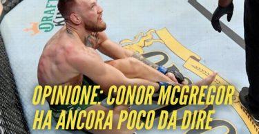 Opinione: Conor McGregor ha ancora poco da dire 9