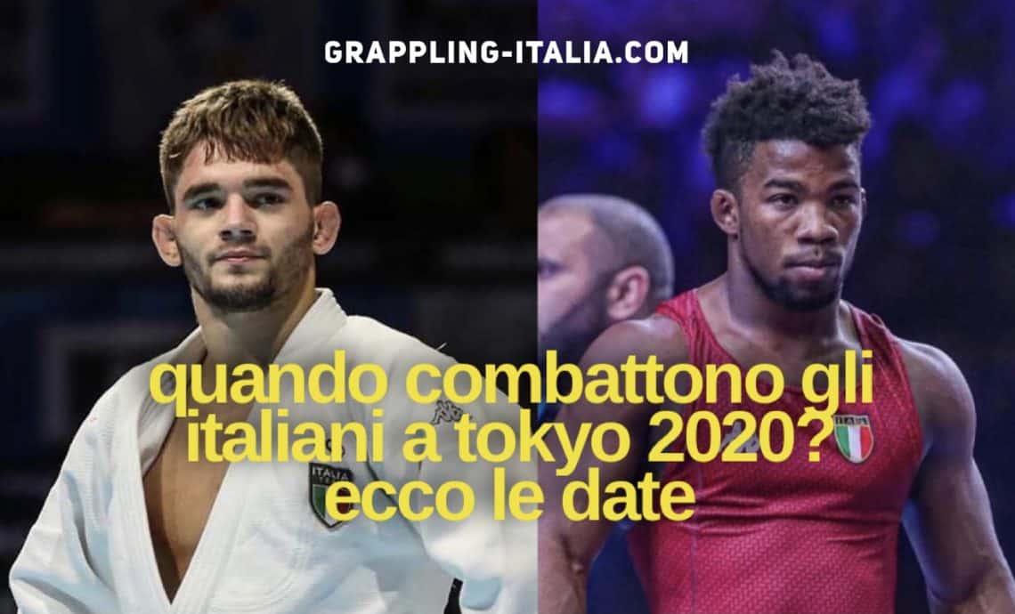 Ecco i giorni delle lotte degli italiani in Judo e Lotta a Tokyo 2020 1