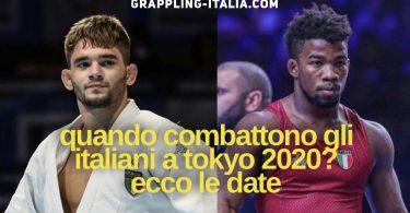 Ecco i giorni delle lotte degli italiani in Judo e Lotta a Tokyo 2020 4