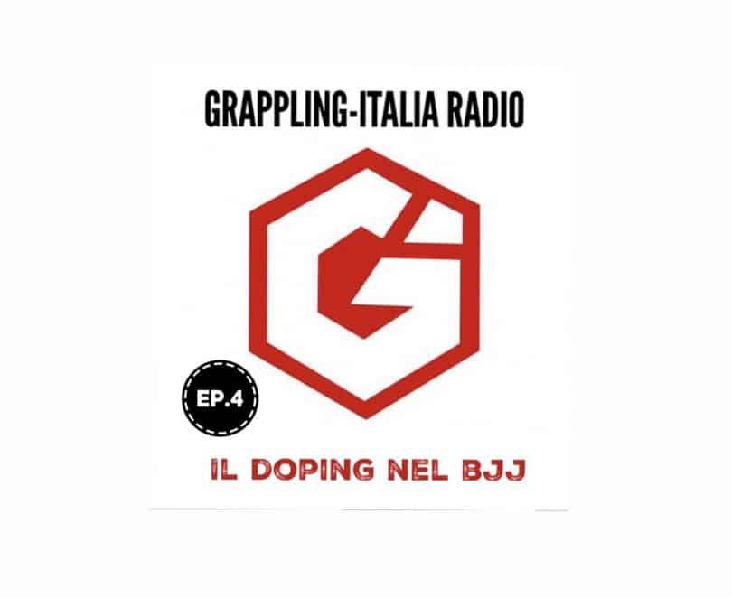 Nuova puntata di Grappling-Italia Radio: il doping nel BJJ (ascolta ora!) 11