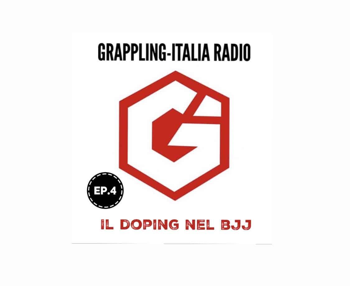 Nuova puntata di Grappling-Italia Radio: il doping nel BJJ (ascolta ora!) 1