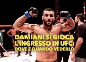 Leonardo Damiani si gioca l'ingresso in UFC: dove e quando vederlo, tutte le info 2