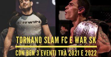 Tornano Slam FC e WAR SK con ben tre eventi tra 2021 e 2022! 1