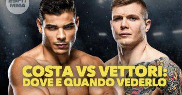 UFC: Vettori vs Costa, dove e quando vederlo e tutte le info 9