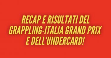 Recap e risultati Grappling-Italia Grand Prix 1