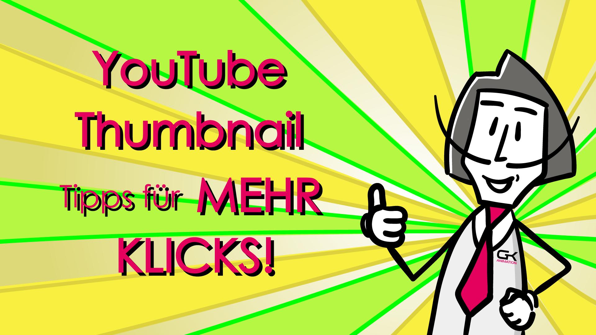 YouTube Thumbnail erstellen - Tipps für mehr Klicks !