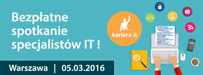 Bezpłatne Targi Kariera IT w Warszawie