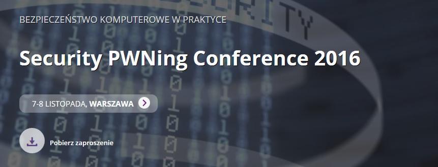 https://www.instytutpwn.pl/konferencja/pwning2016/