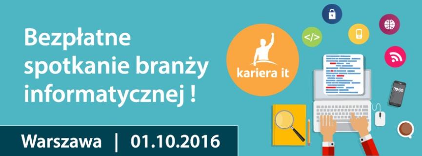 Kariera IT - spotkanie branży informatycznej w Warszawie
