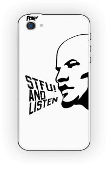 STFU AND LISTEN