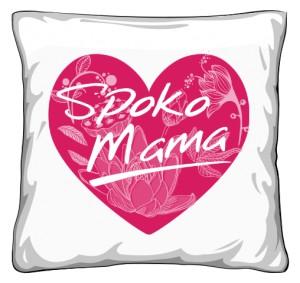 Poduszka Spoko Mama w sercu