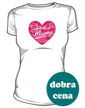 Koszulka Spoko Mama w sercu