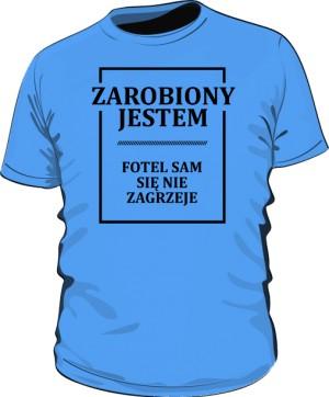 Koszulka niebieska Zarobiony jestem