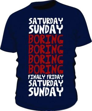 Koszulka męska Boring week