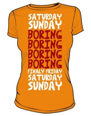 Koszulka damska Boring week